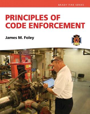 Principles of Code Enforcement By Foley, James M.